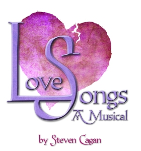 """Love Songs...A Musical"" June 22-July 28, 2013 At The Chromolume Theater In Los Angeles, CA"
