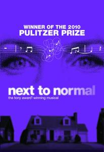 "THE LA MIRADA THEATRE FOR THE PERFORMING ARTS & McCOY-RIGBY ENTERTAINMENT Present ""Next To Normal"" May 30th-June 23rd 2013"