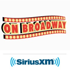 "Sirus XM ""On Broadway""--Channel 72 On Your Sirus XM Receiver. ""On The Aisle"" Airs Saturdays: 3-4 PM Eastern; Encore Presentation: Tuesdays 9-10 PM (Eastern)"
