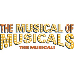 """The Musical Of Musicals: The Musical"" At The Chromolume Theatre In Los Angeles CA March 7th-23rd 2014"