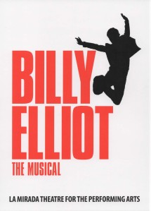 """The La Mirada Theatre For The Performing Arts"" & McCoy-Rigby Entertainment Present: ""Billy Elliot-The Musical"" January 17-February  8, 2015; 14900 La Mirada Blvd., La Mirada, CA (www.lamiradatheatre.com)"