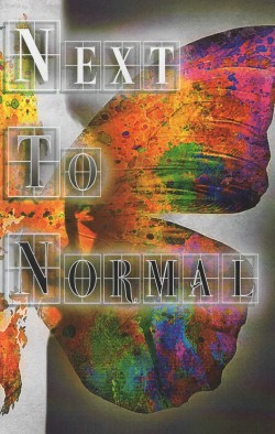 """One More Productions"" Presents ""Next To Normal"" June 18-July 12, 2015 At ""The Gem Theatre"" In Garden Grove, CA. (www.OneMoreProductions.com)"