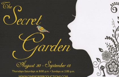 """""""One More Productions"""" Presents """"The Secret Garden"""" August 20-September 13, 2015 At """"The Gem Theatre"""" In Garden Grove, CA. (www.OneMoreProductions.com)"""