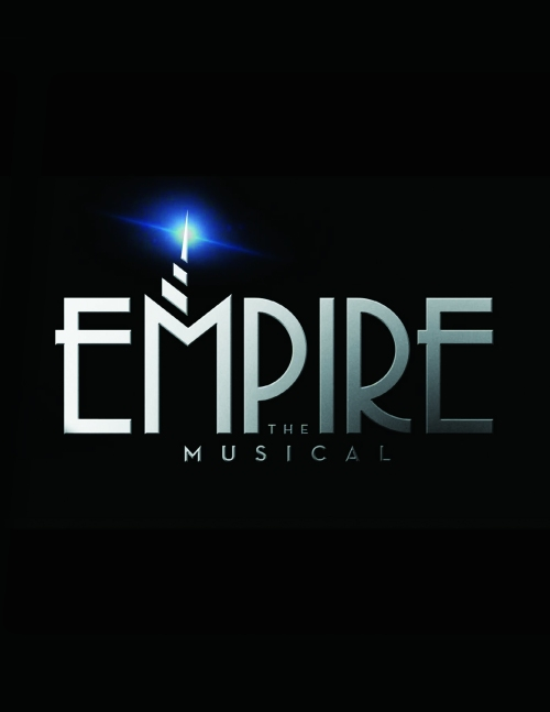 ". The ""La Mirada Theatre For The Performing Arts"" and ""McCoy-Rigby Entertainment"" present the World Premier of the new musical by Caroline Sherman and Robert Hull: ""Empire"", January 22-February 14, 2016; 14900 La Mirada Blvd., La Mirada, CA (www.lamiradatheatre.com)"