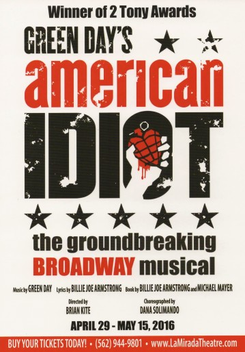 """The La Mirada Theatre For The Performing Arts"" Present A New, Fully 'Immersive' Staging Of: ""American Idiot"" April 29th—May 15th, 2016; 14900 La Mirada Blvd., La Mirada, CA (www.lamiradatheatre.com)"