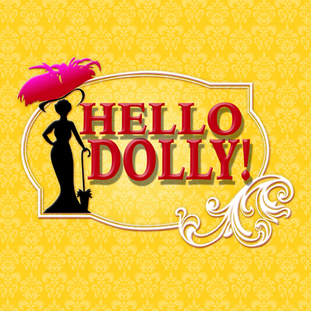 "3-D Theatricals Presents ""Hello Dolly!"" July 16-August 7, 2016 At ""Plummer Auditorium"" In Fullerton, CA.: August 5-August 7, 2016 in Redondo Beach, CA. http://www.3dtshows.com"