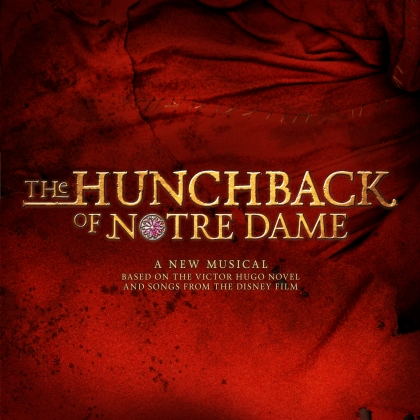 """The Hunchback Of Notre Dame"", September 17th-October 9th, 2016 at ""The La Mirada Theatre For The Performing Arts in La Mirada California (www.lamiradatheatre.com)"