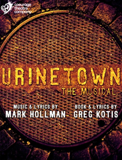 """The Coeurage Theatre Company"" Presents ""Urinetown: The Musical"" January 6th–February 25th, 2017 At ""The Lankershim Arts Center"" In North Hollywood, CA. www.coeurage.org/urinetown"